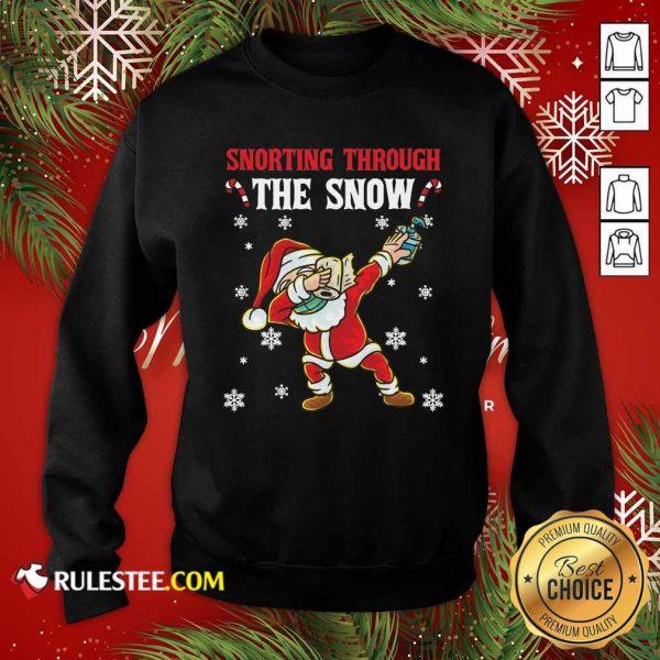 Snorting Through The Snow Dabbing Santa Claus Face Mask Toilet Paper Hand Sanitizer Christmas Sweatshirt - Design By Rulestee.com
