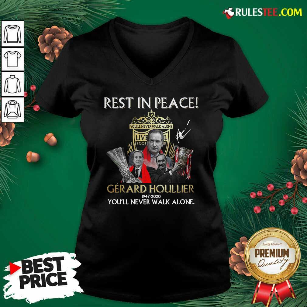 Liverpool Rest In Peace Gerard Houllier 1947 2020 You'll Never Walk Alone Signature V-neck- Design By Rulestee.com