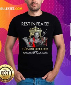 Liverpool Rest In Peace Gerard Houllier 1947 2020 You'll Never Walk Alone Signature Shirt - Design By Rulestee.com