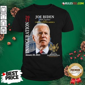 Awesome 2021 Inauguration Day Joe Biden Commemorative Souvenir Shirt - Design By Rulestee.com