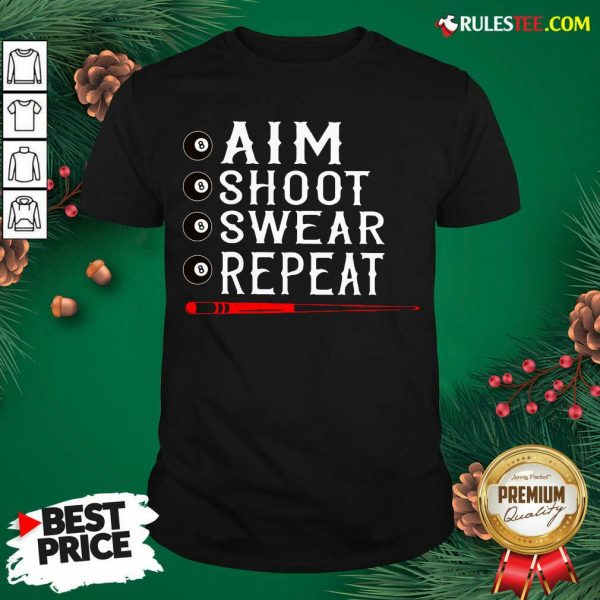 Awesome Aim Shoot Swear Repeat Billiards Christmas Shirt - Design By Rulestee.com