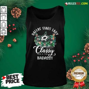 Dallas Stars Lady Sassy Classy And A Tad Badassy Tank Top - Design By Rulestee.com