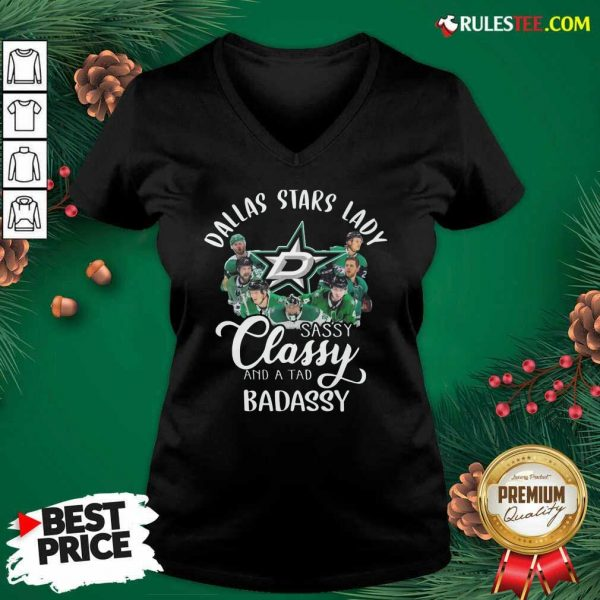 Dallas Stars Lady Sassy Classy And A Tad Badassy V-neck - Design By Rulestee.com