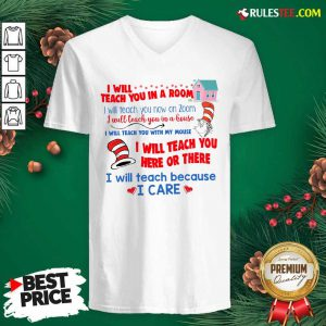 Dr.Seuss I Will Teach You In A Room I Will Teach You Now On Zoom V-neck - Design By Rulestee.com