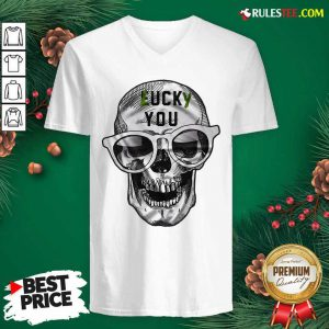 Skull Lucky You Fuck You V-neck - Design By Rulestee.com