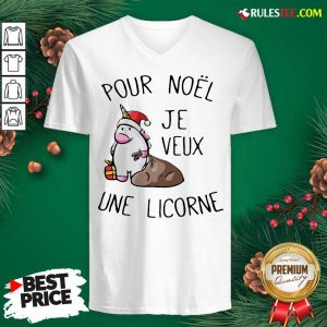 Better Pour Noel Je Veux Une Licorne V-neck - Design By Rulestee.com