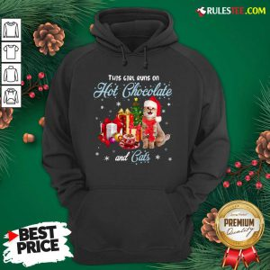 Better This Girl Runs On Hot Chocolate And Cats Ugly Christmas Hoodie - Design By Rulestee.com