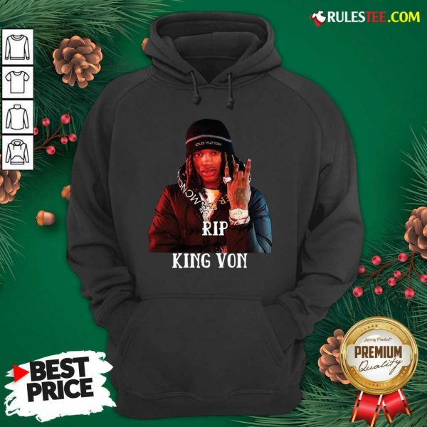 Cool Rip King Von 1994-2020 Hoodie - Design By Rulestee.com