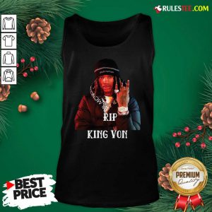 Cool Rip King Von 1994-2020 Tank Top - Design By Rulestee.com