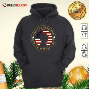 American Flag I Am The Veteran And The Veteran's Wife Hoodie - Design By Rulestee.com