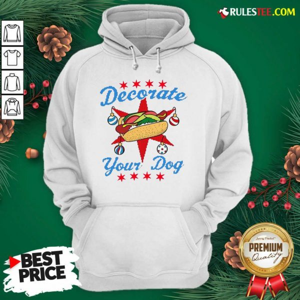 Funny Decorate Your Dog Hot Dog Merry Christmas Hoodie - Design By Rulestee.com