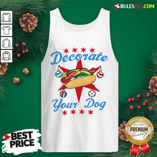 Funny Decorate Your Dog Hot Dog Merry Christmas Tank Top - Design By Rulestee.com