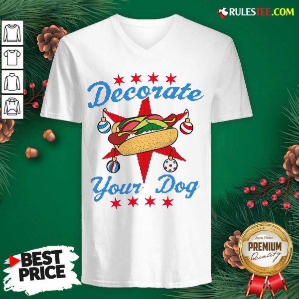 Funny Decorate Your Dog Hot Dog Merry Christmas V-neck - Design By Rulestee.com