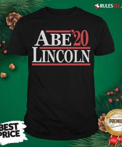 Good Abe Lincoln 2020 Shirt - Design By Rulestee.com