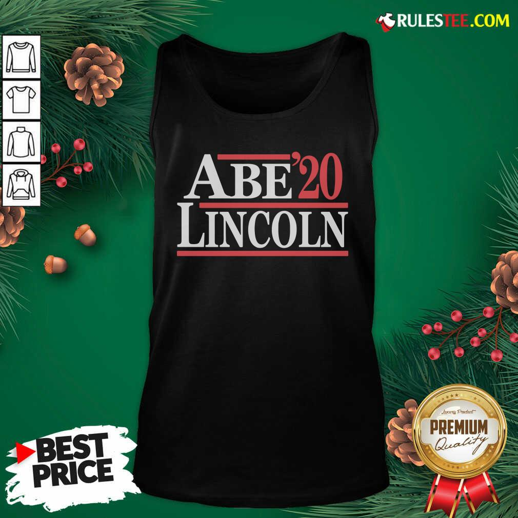 Good Abe Lincoln 2020 Tank Top - Design By Rulestee.com
