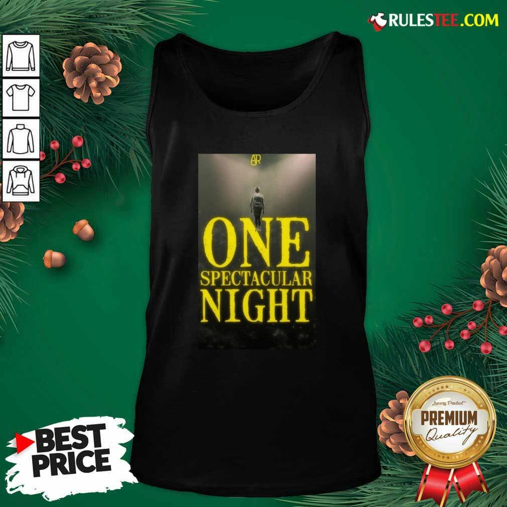 Ajr One Spectacular Night Tank Top - Design By Rulestee.com