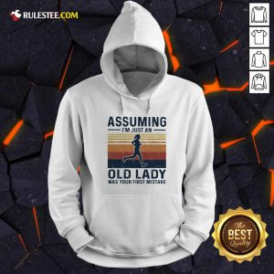 Assuming I'm Just An Old Lady Was Your First Mistake Vintage Hoodie - Design By Rulestee.com