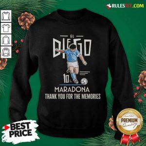 Good Diego Maradona El 10 Thank You For The Memories Sweatshirt - Design By Rulestee.com