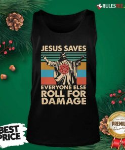 Jesus Saves Everyone Else Roll For Damage Vintage Retro Tank Top - Design By Rulestee.com