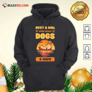 Just A Girl Who Loves Dogs And Naps Hoodie - Design By Rulestee.com