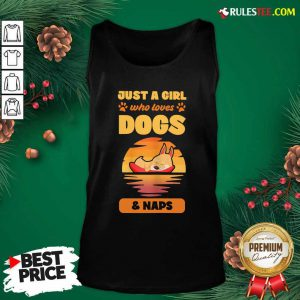 Just A Girl Who Loves Dogs And Naps Tank Top - Design By Rulestee.com