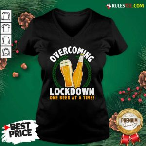 Overcoming Lockdown One Beer At A Time Beer V-neck - Design By Rulestee.com