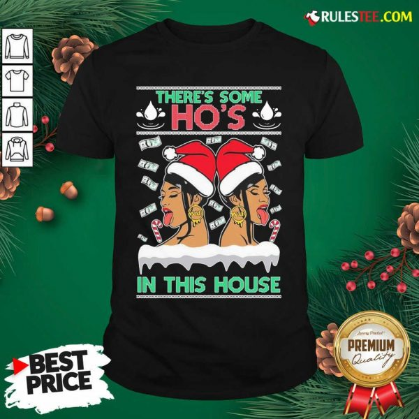 There's Some Hos In This House Unisex Shirt - Design By Rulestee.com