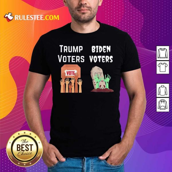 Trump Voters Against Biden Voters Shirt - Design By Rulestee.com