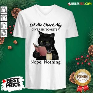 Black Cat Let Me Check My Giveashitometer Nope Nothing V-neck - Design By Rulestee.com