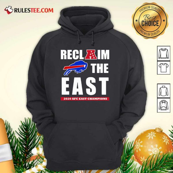 Buffalo Bills Reclaim The East 2020 AFC East Champions Hoodie- Design By Rulestee.com