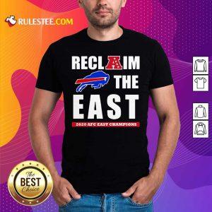 Buffalo Bills Reclaim The East 2020 AFC East Champions Shirt- Design By Rulestee.com