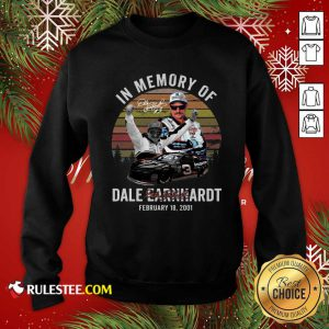 In Memory Of Dale Earnhardt February 18 2001 Signature Vintage Sweatshirt - Design By Rulestee.com