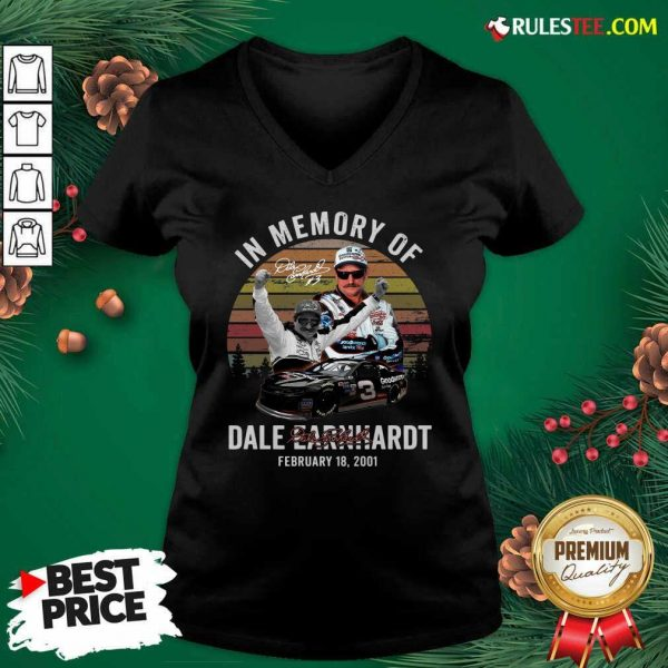 In Memory Of Dale Earnhardt February 18 2001 Signature Vintage V-neck - Design By Rulestee.com