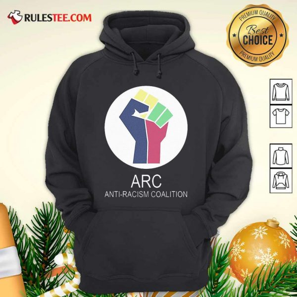 ARC Anti-racism Coalition Hoodie - Design By Rulestee.com