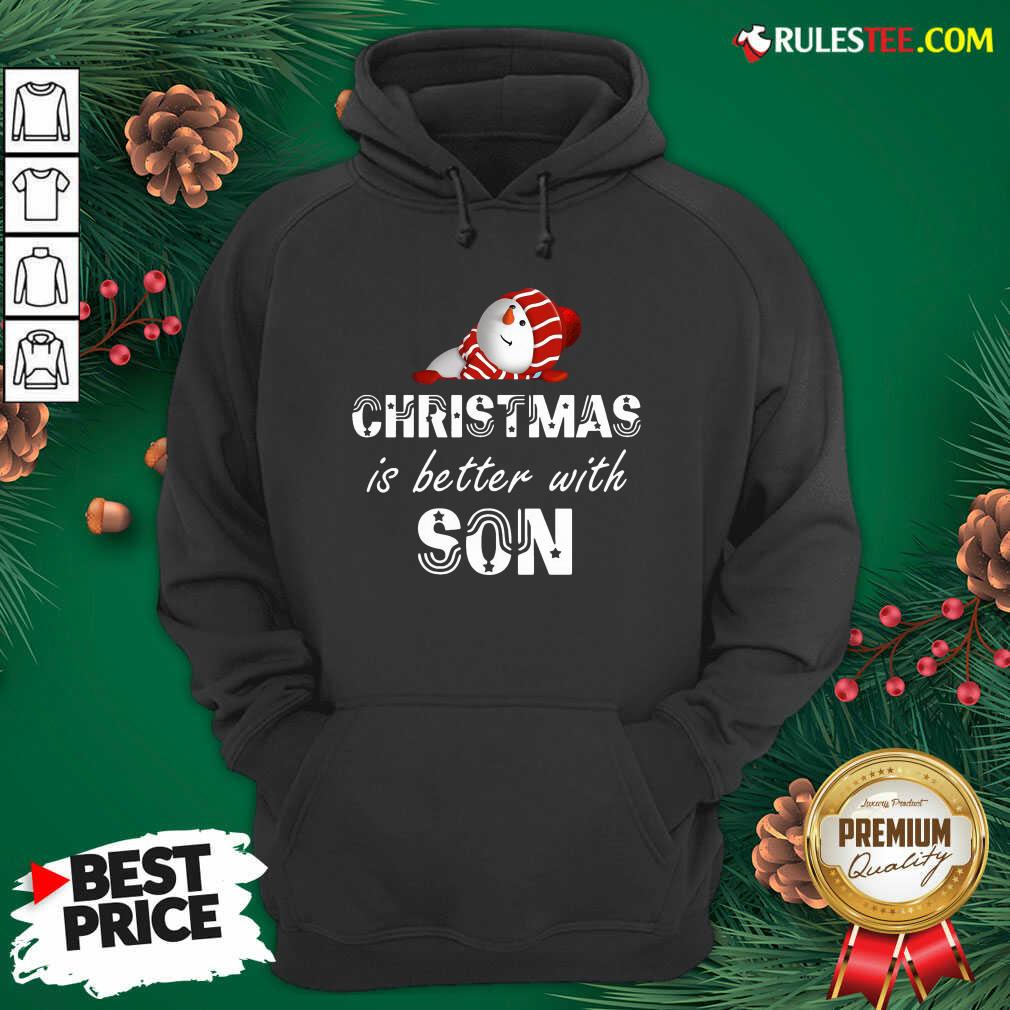 Hot Christmas Is Better With Son Hoodie - Design By Rulestee.com