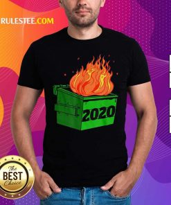 Dumpster Fire 2020 Sucks Funny Trash Garbage Fire Worst Year Premium T-Shirt - Design By Rulestee.com