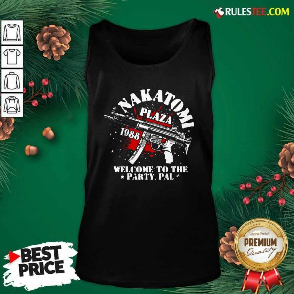 Nakatomi Plaza 1988 Welcome To The Party Pal Tank Top - Design By Rulestee.com
