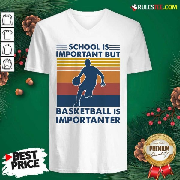 School Is Important But Basketball Is Importanter Vintage V-neck - Design By Rulestee.com