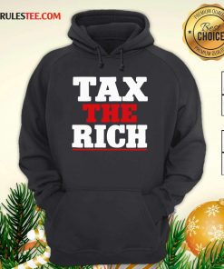 Tax The Rich Red White Hoodie - Design By Rulestee.com
