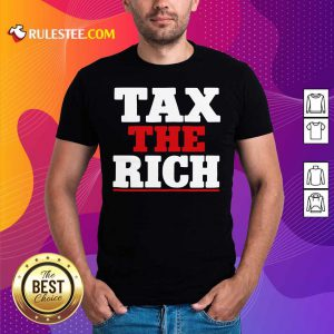 Tax The Rich Red White T-Shirt - Design By Rulestee.com