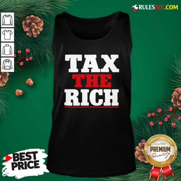 Tax The Rich Red White Tank Top - Design By Rulestee.com