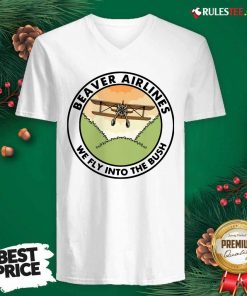 Beaver Airlines We Fly Into The Bush V-neck - Design By Rulestee.com