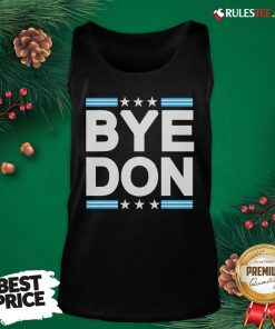 Nice Bye Don Joe Biden Tank Top - Design By Rulestee.com