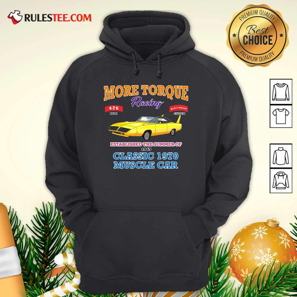 Classic Muscle Car Torque Garage Hot Rod Hoodie - Design By Rulestee.com