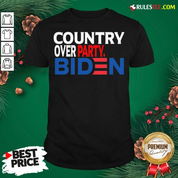Nice Country Over Party Biden Election Shirt - Design By Rulestee.com