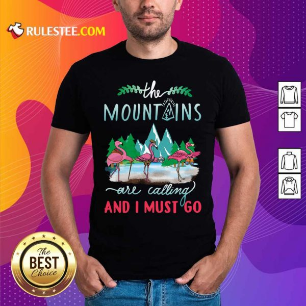 Crane The Mountains Are Calling And I Must Go T-Shirt - Design By Rulestee.com
