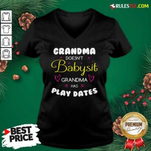 Grandma Doesn't Babysit Grandma Has Playdates V-neck - Design By Rulestee.com