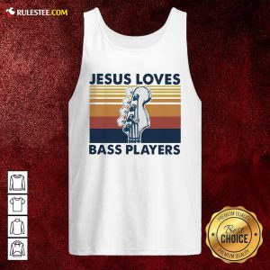 Guitar Jesus Loves Bass Players Vintage Tank Top - Design By Rulestee.com