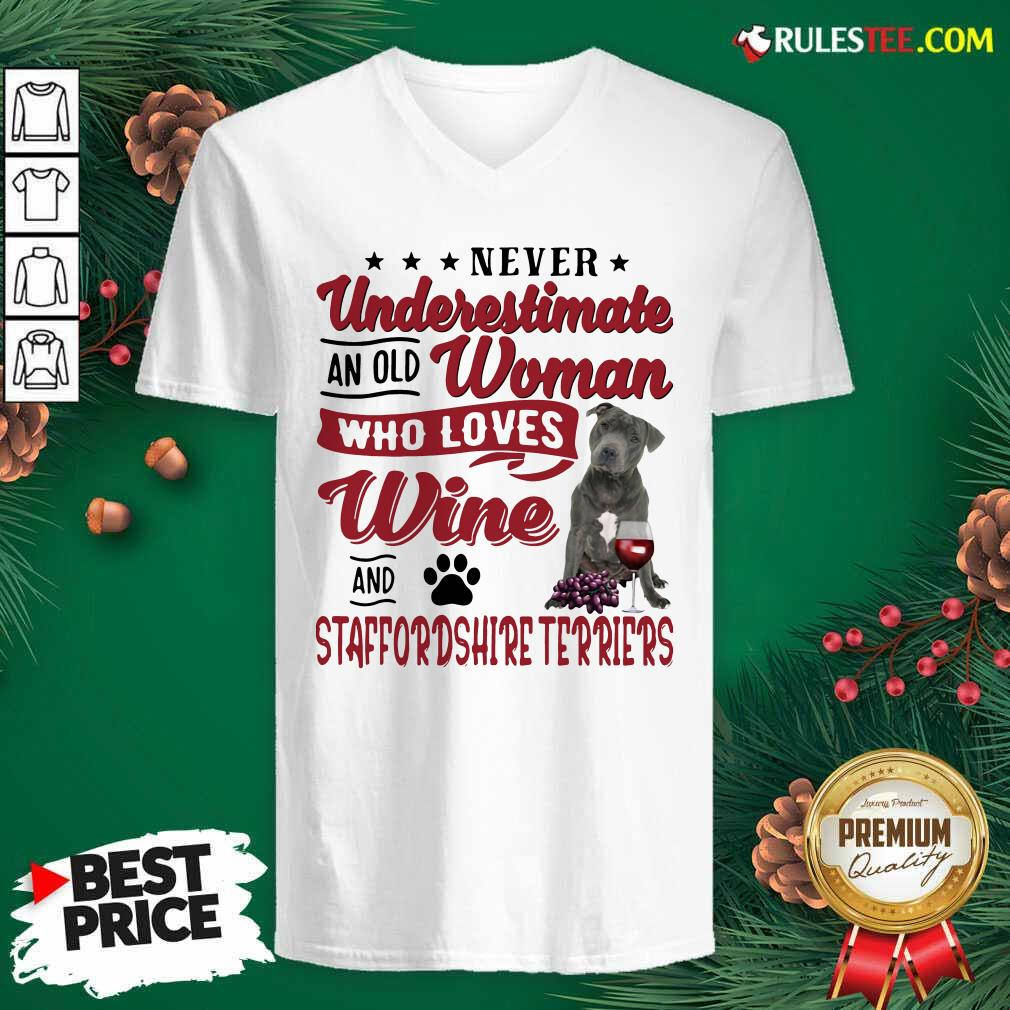 Never Underestimate An Old Woman Who Loves Wine And Staffordshire Terriers V-neck - Design By Rulestee.com