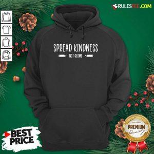 Spread Kindness Not Germs Teacher School Kindergarten Hoodie - Design By Rulestee.com